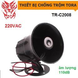 Còi hú công suất lớn TORA TR-C2008 nguồn 220V